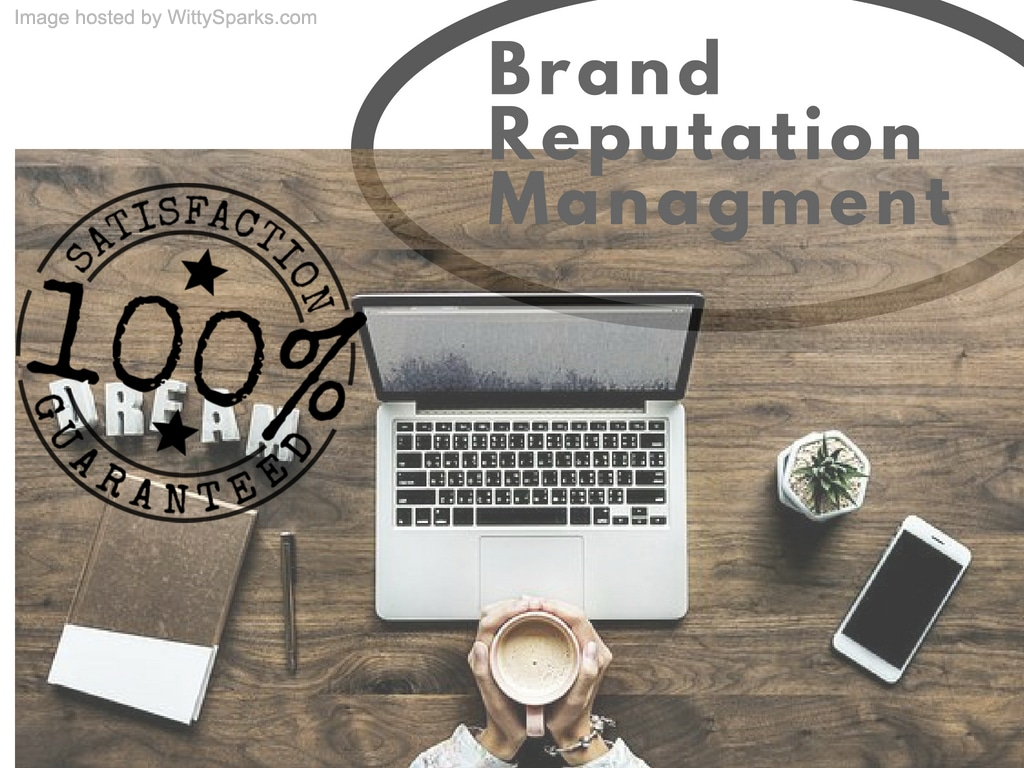 Steps to Consider for Brand Reputation Management