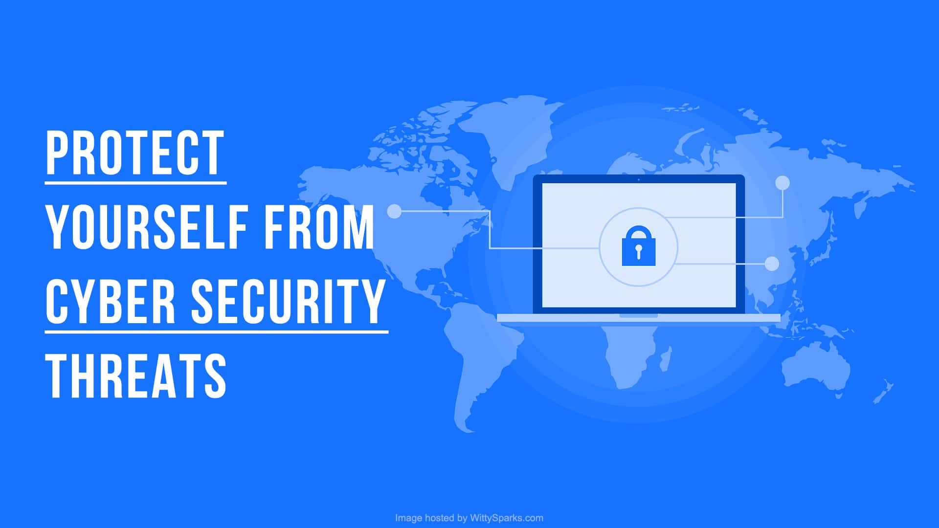 Ways To Protect Yourself From Cyber Attacks