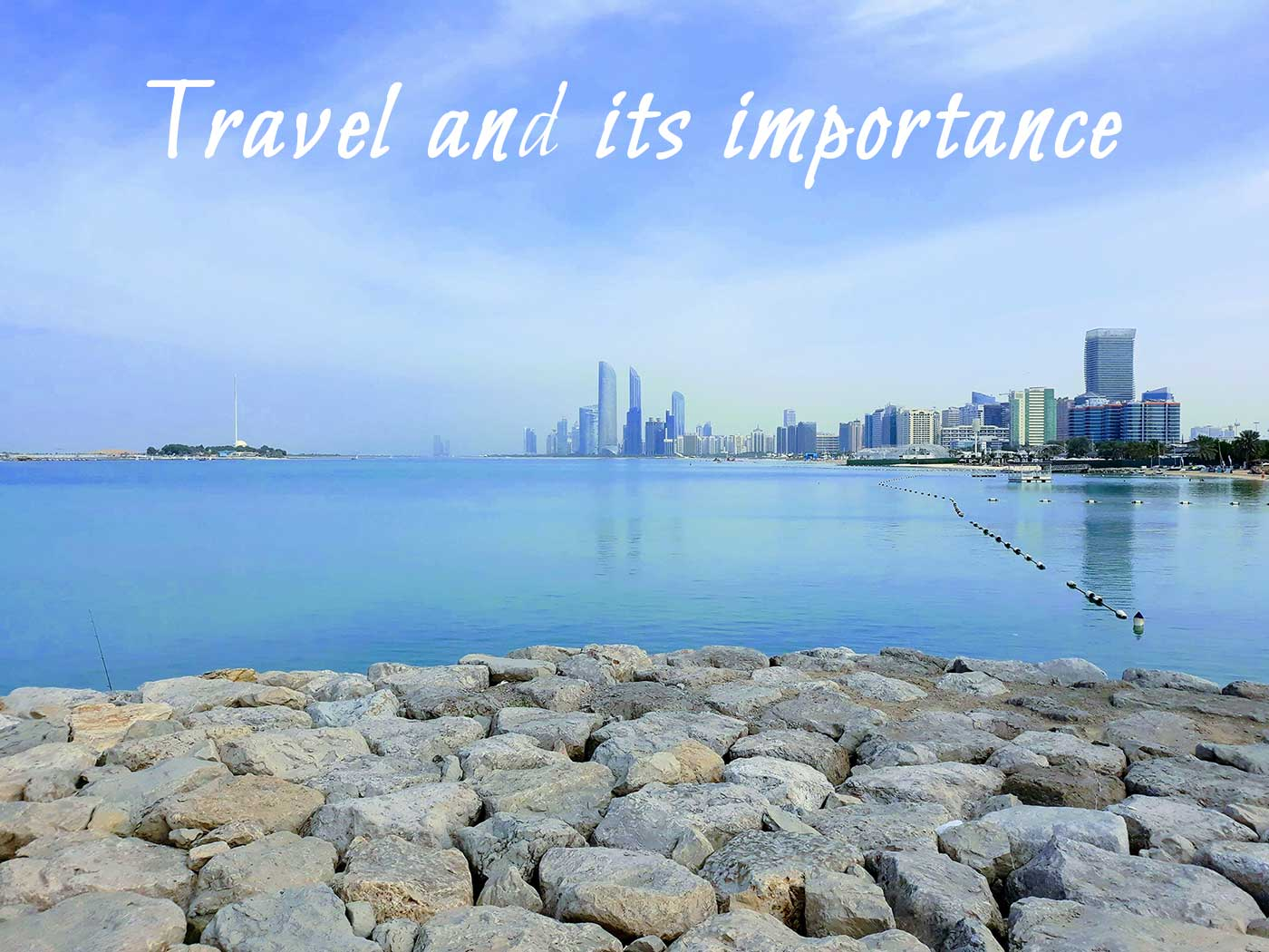 Travel and its importance