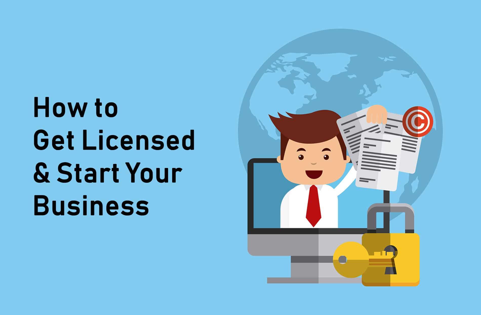 Get Licensed & Start Your Business