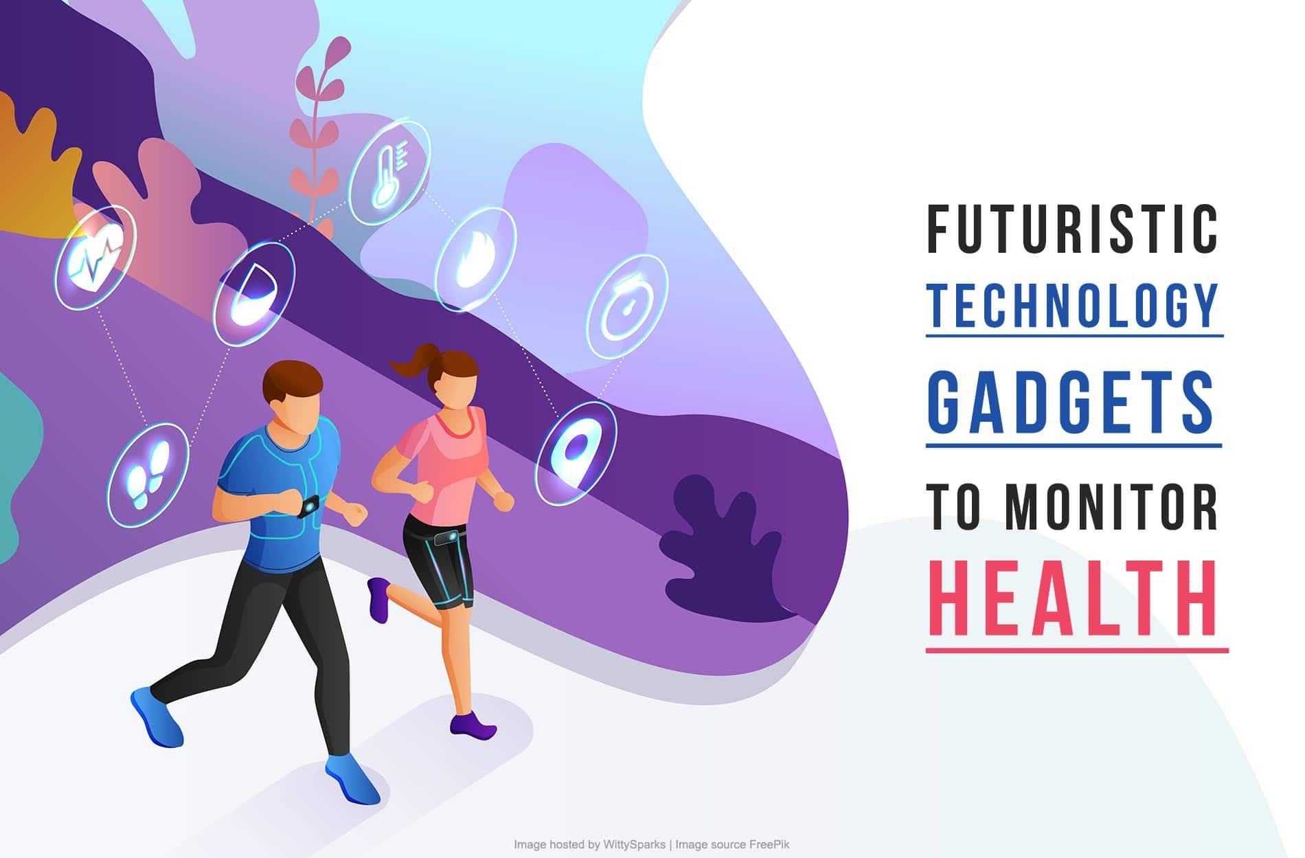 Technology gadgets to monitor health
