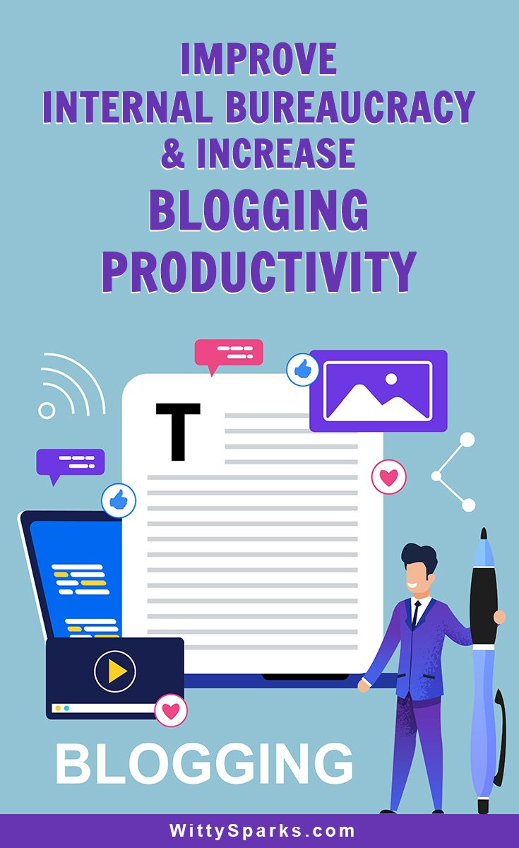 Internal bureaucracy and blogging productivity