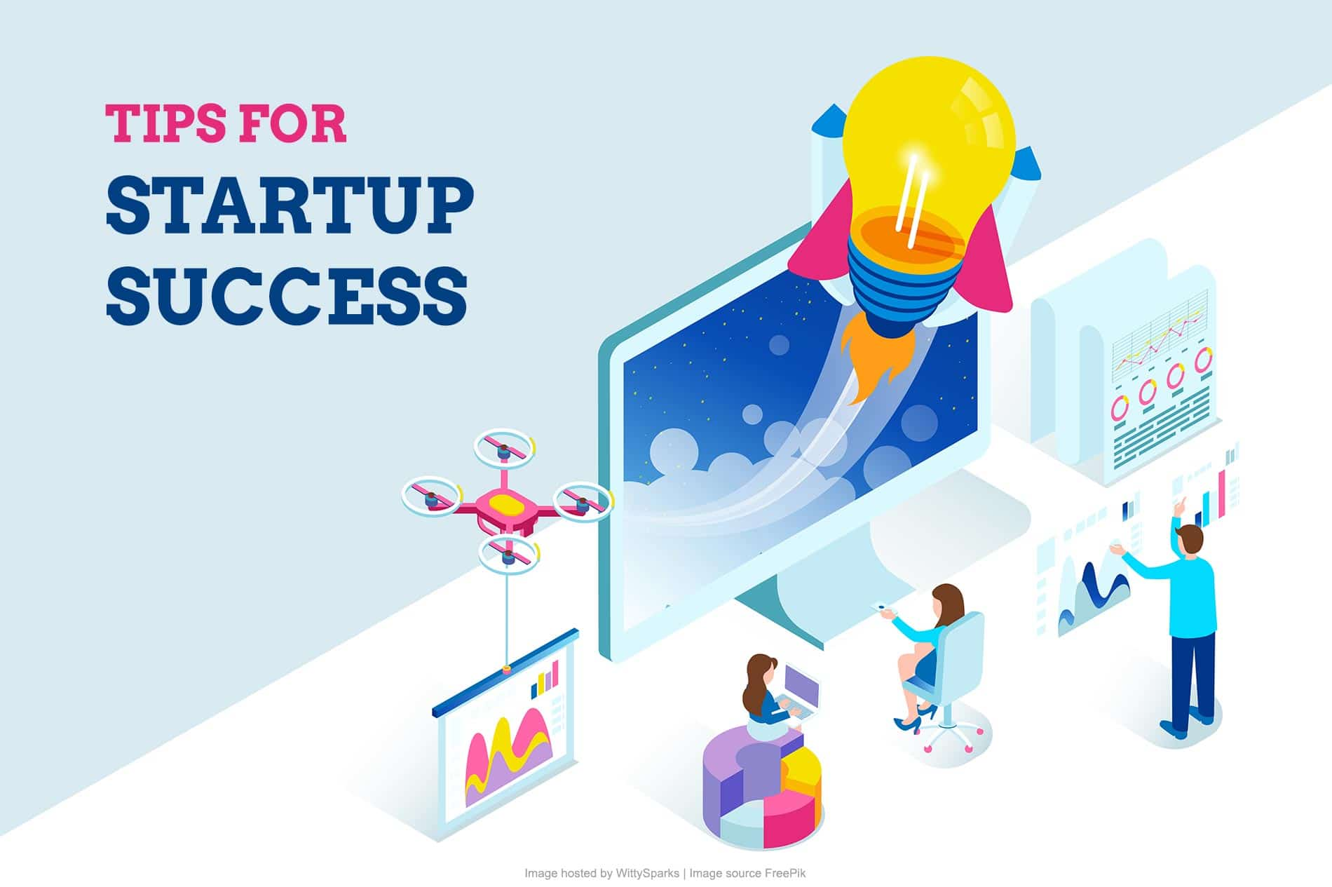 Tips That Will Make Your Startup Is Successful