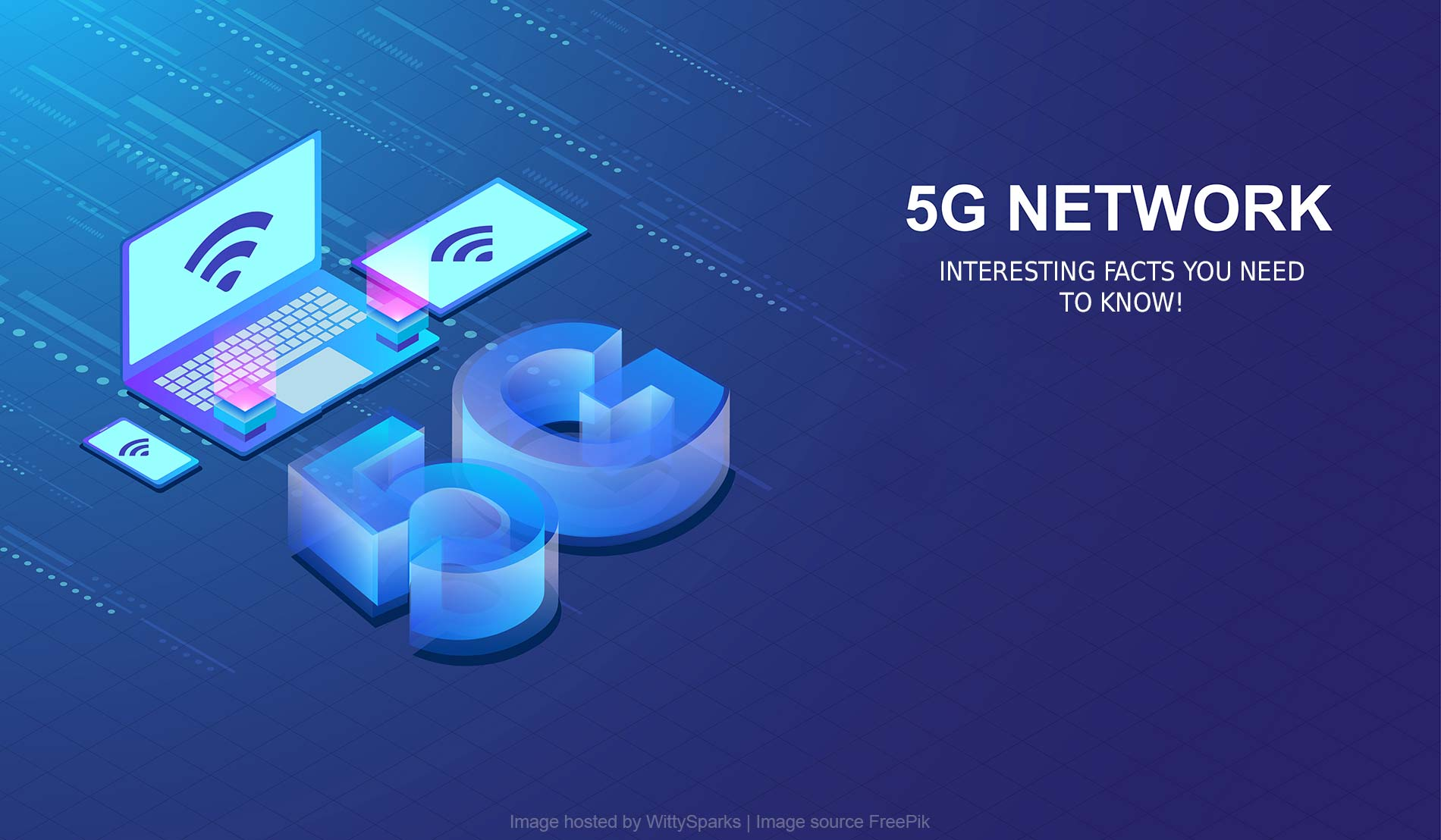 Facts you need to know about 5G Network