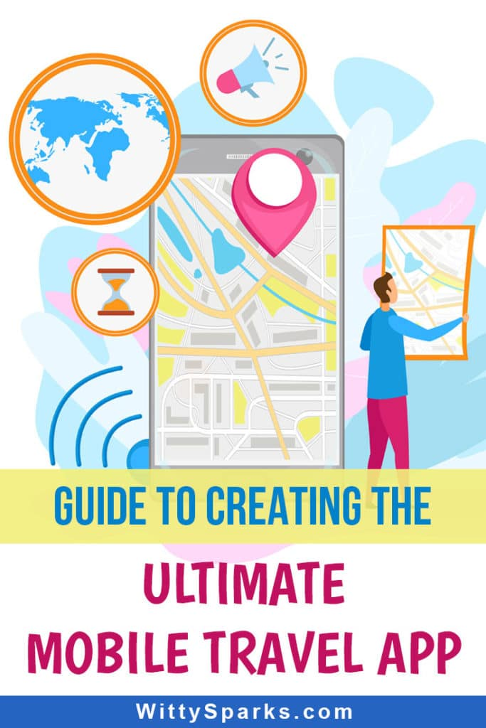 Guide to creating the ultimate mobile travel applications.