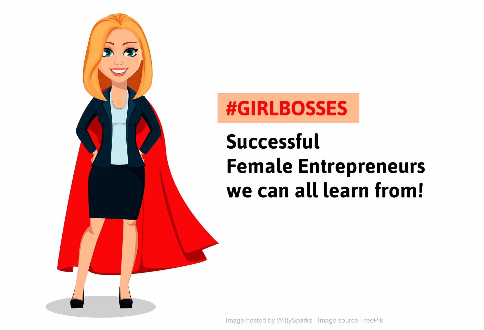 Successful Female Entrepreneurs we can All Learn From