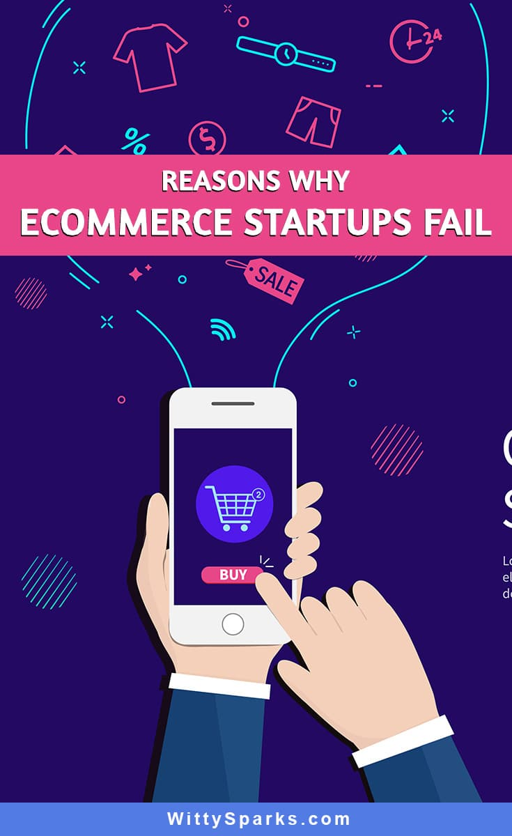 Reasons why eCommerce startups fail