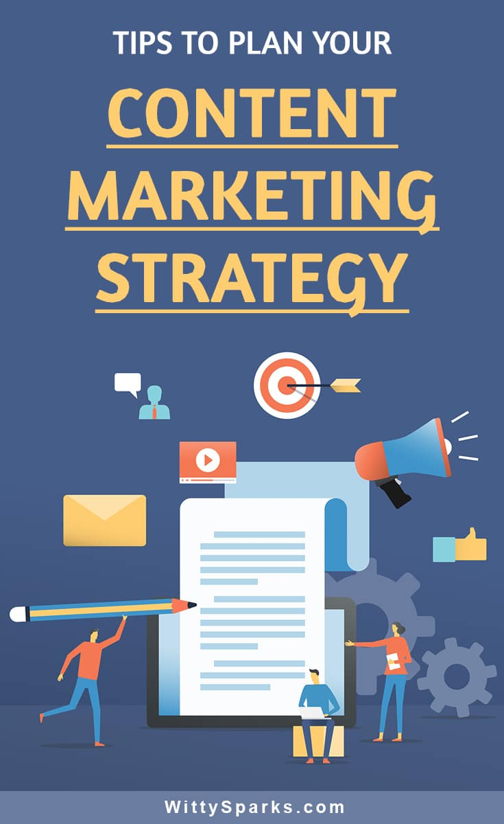 Tips to plan your content marketing strategy