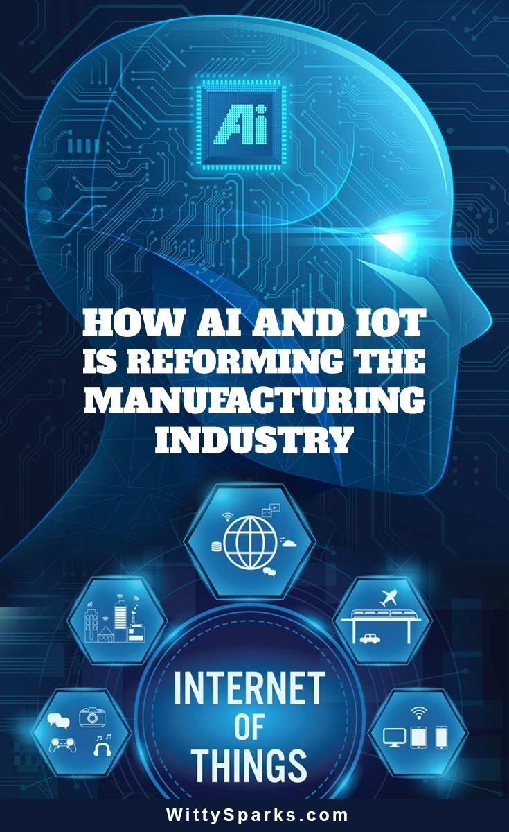 AI and IOT manufacturing industry