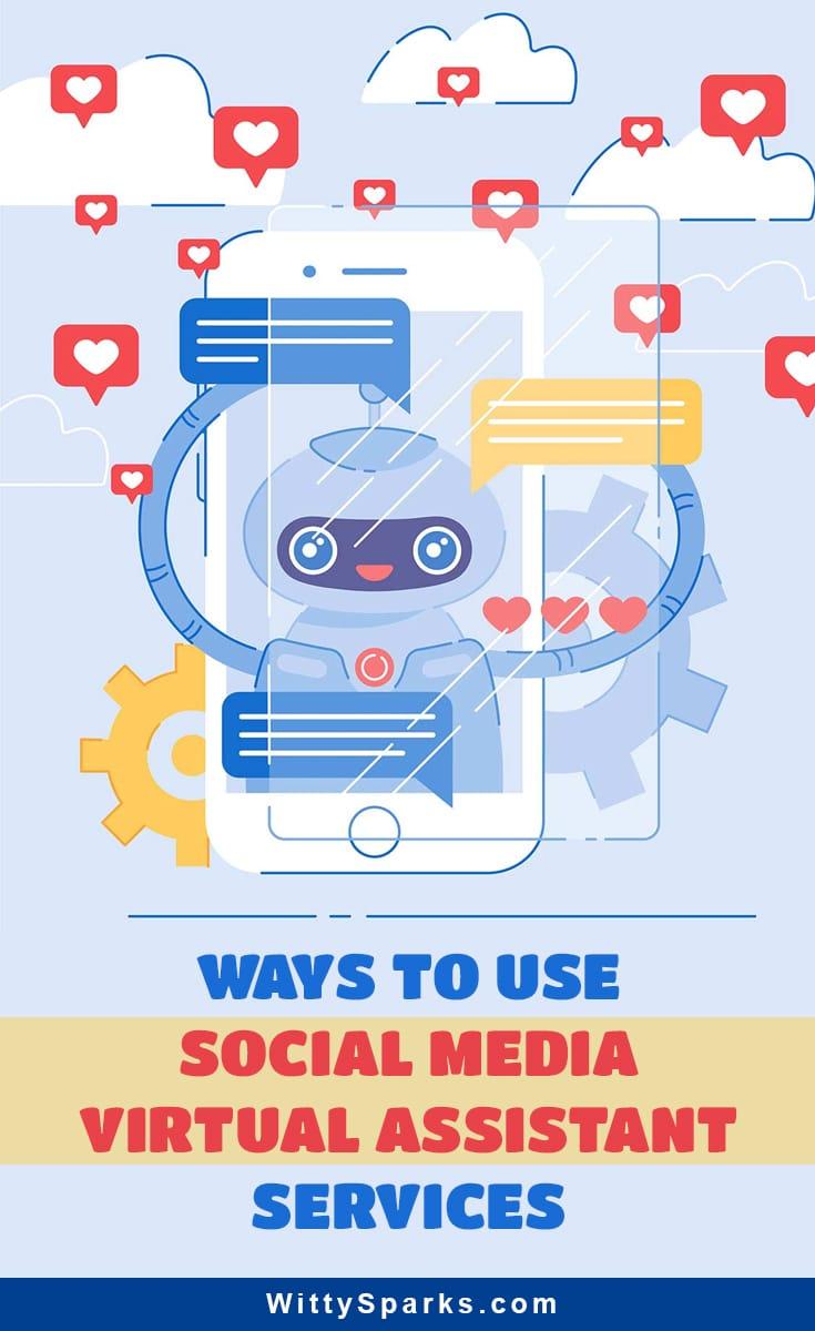 Use of social media virtual assistant