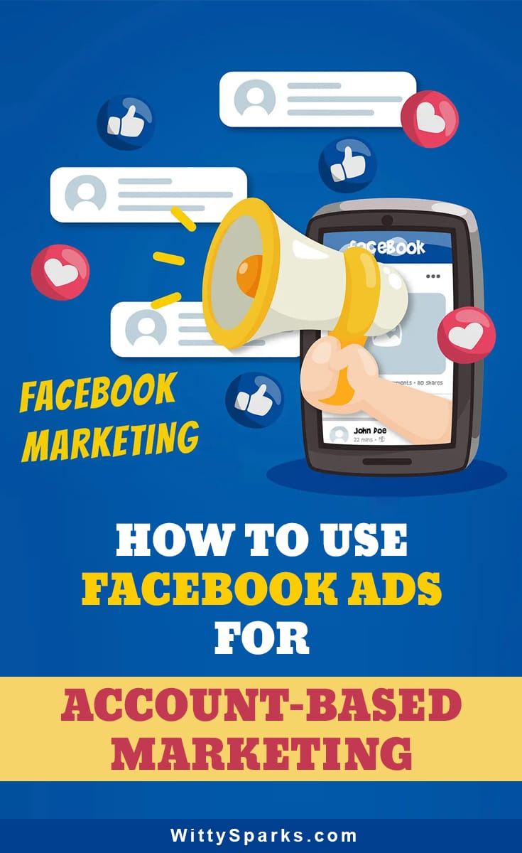 Facebook Ads tips for account based marketing.