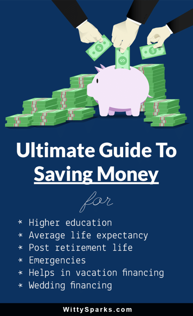 Ultimate Guide To Saving Money For Better Future