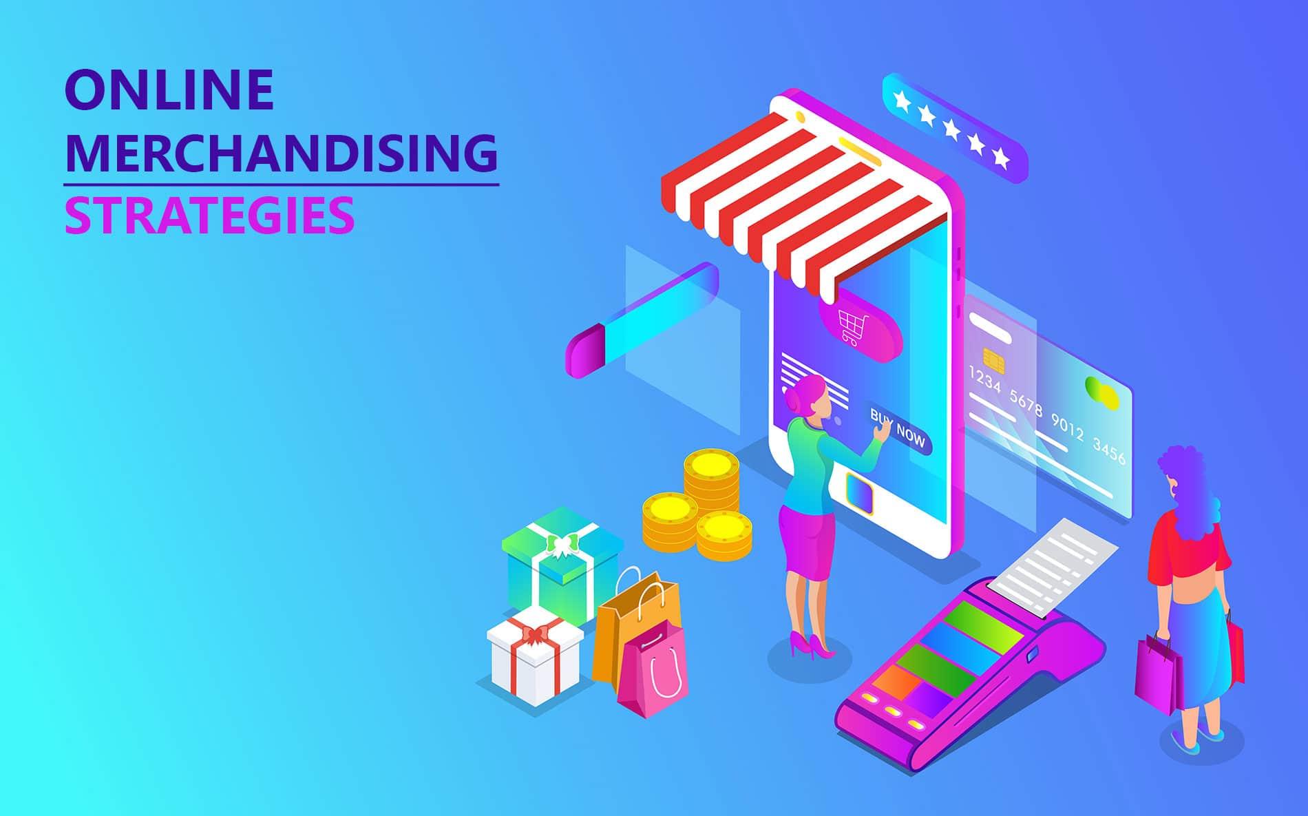 Online merchandising strategies