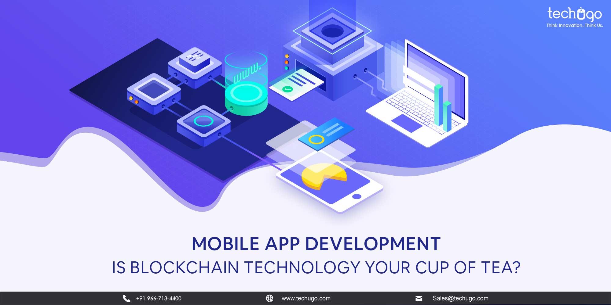 Blockchain Technology and Mobile App Development