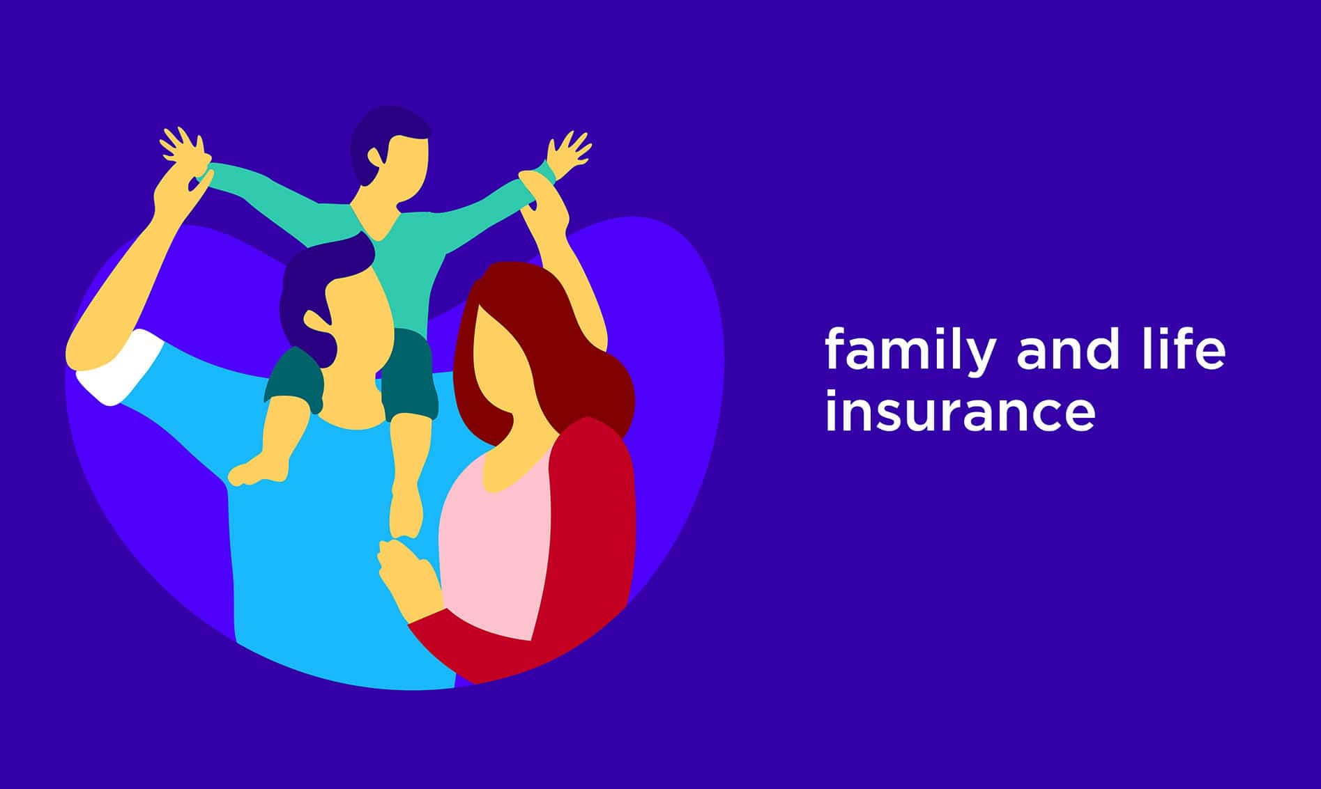 Family and Life Insurance