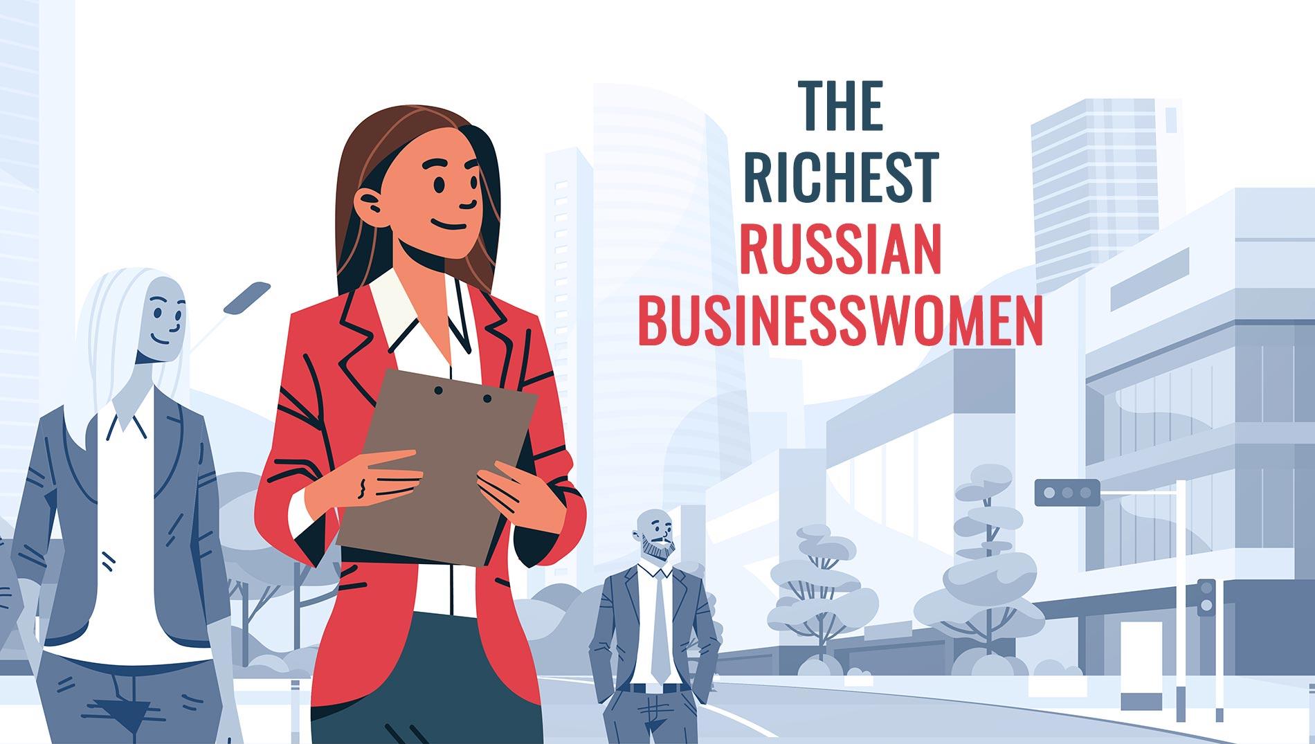 Top Richest Russian Businesswomen
