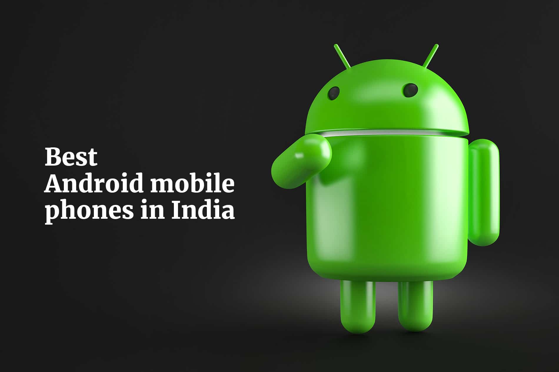 Android mobile phones