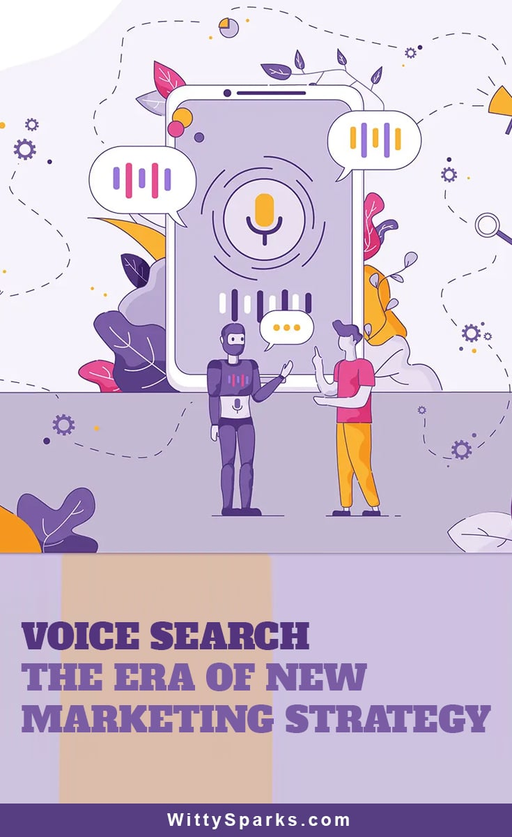 Voice Search - The new era of marketing strategy