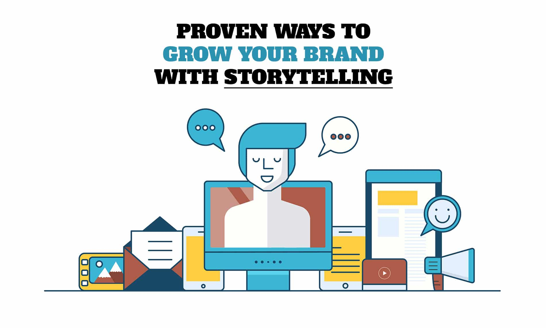Proven ways to grow your brand with storytelling