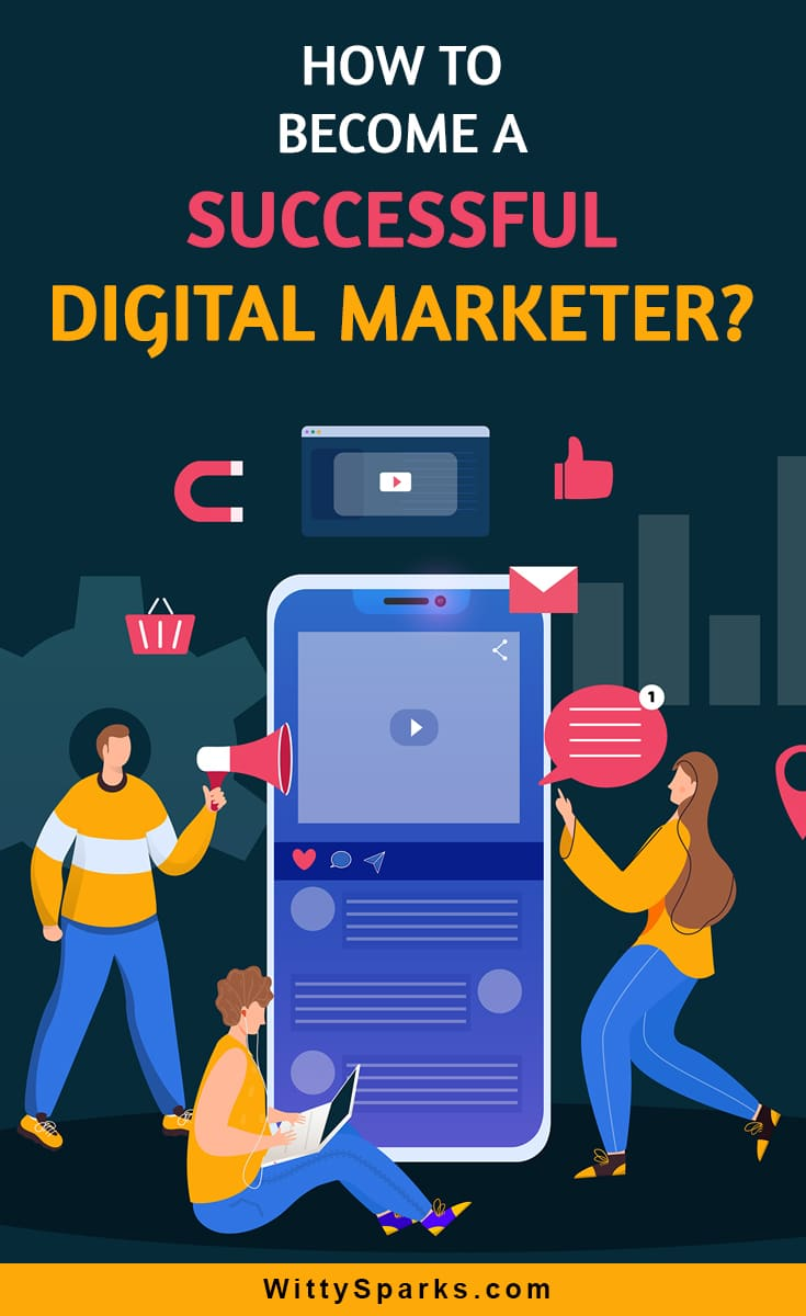 Tips to become a successful digital marketer.
