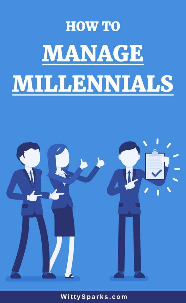 Ways to manage millennials