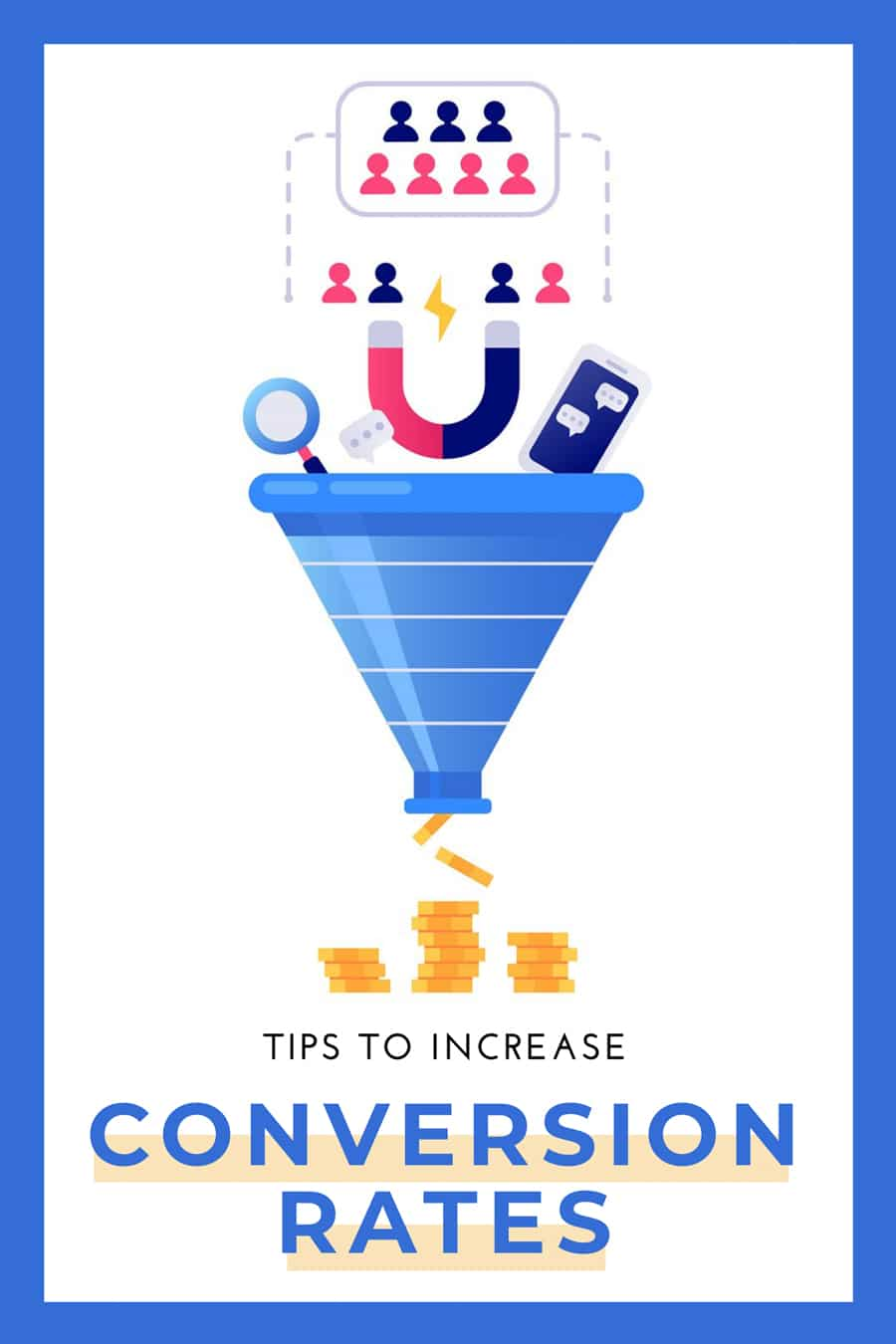 Tips to increase conversion rates