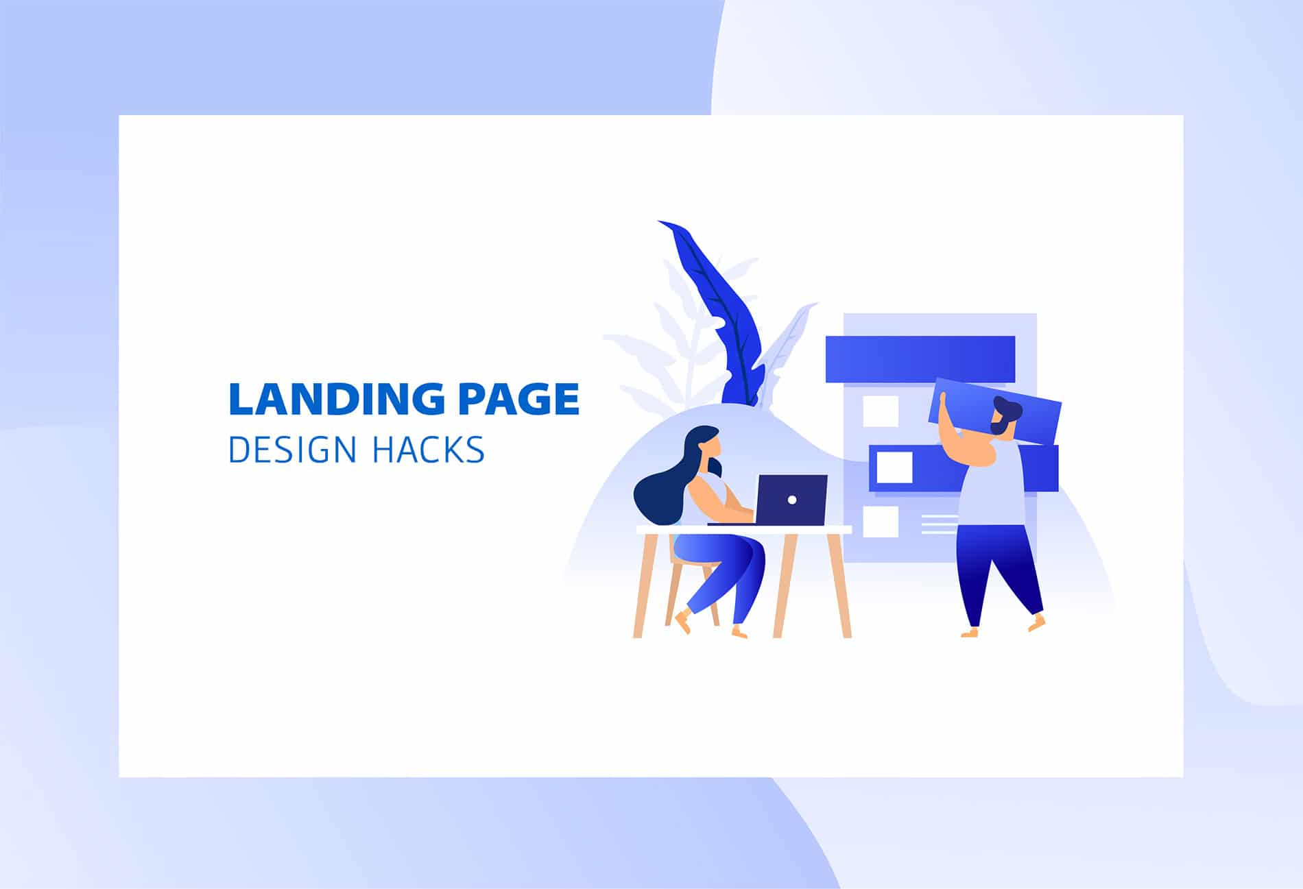 Landing page design hacks to increase web site traffic