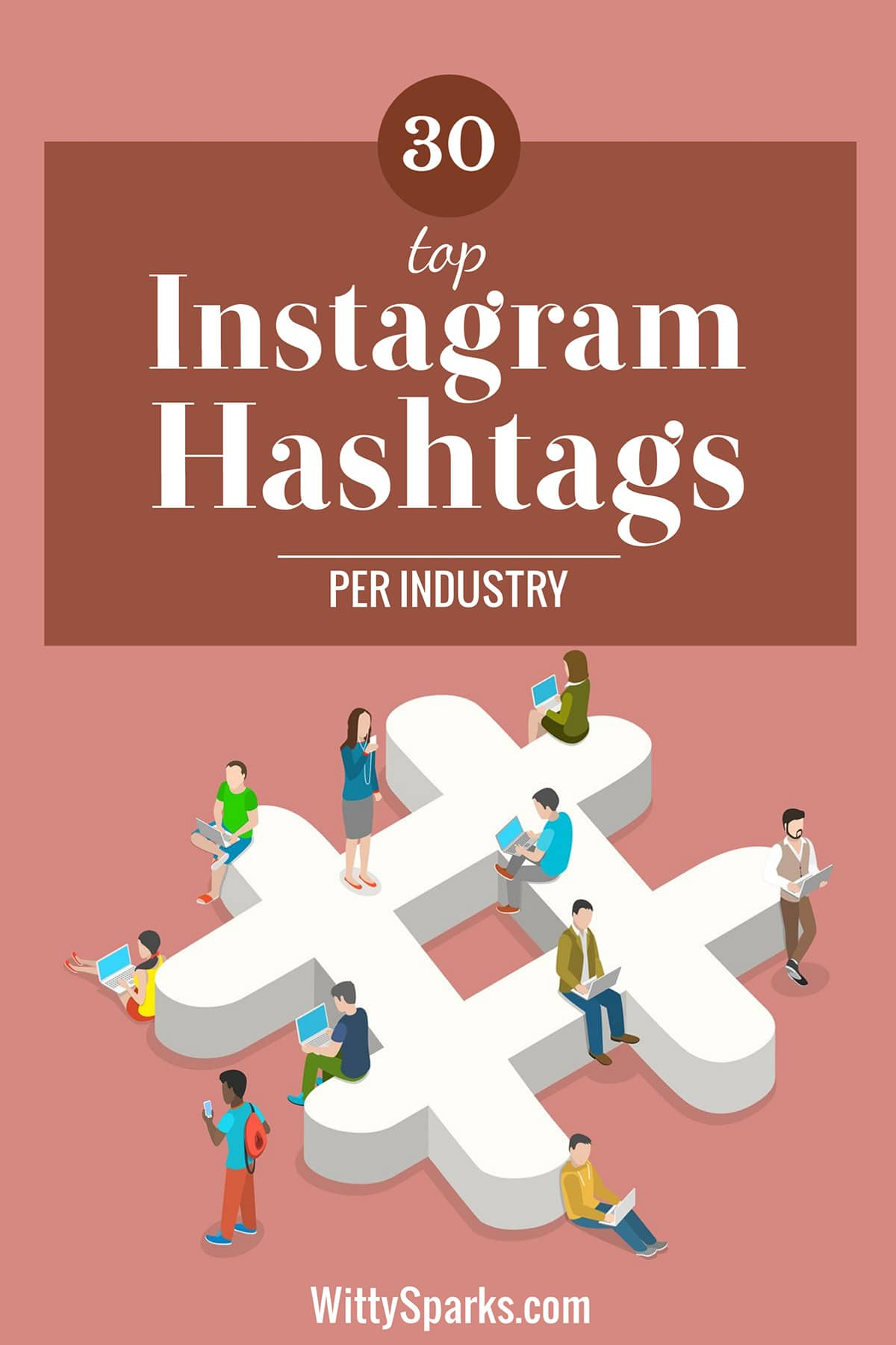 Popular list of Instagram hashtags as per industry