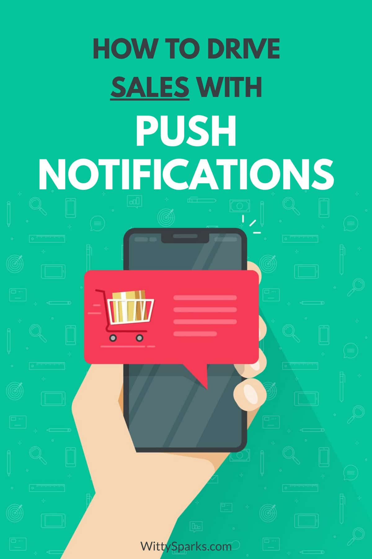 Sales with push notifications