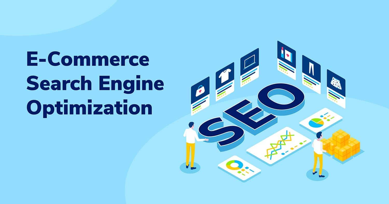 eCommerce Search Engine Optimization
