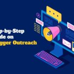 The ultimate guide on Blogger Outreach.