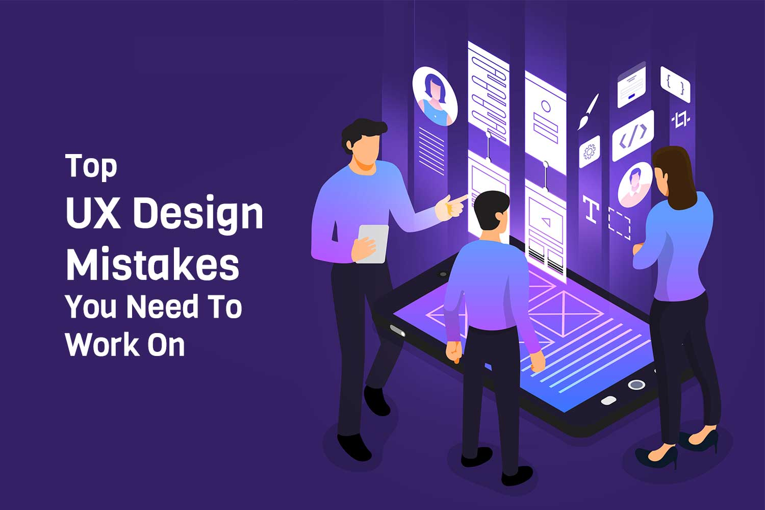 UX Design mistakes to avoid