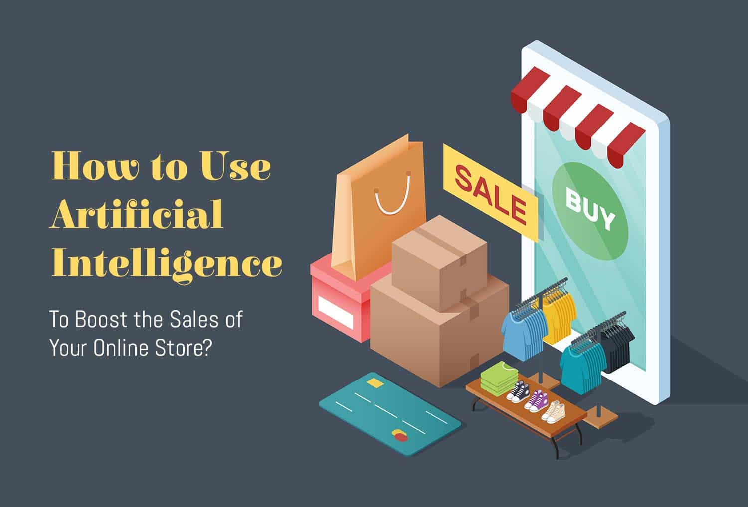 Artificial Intelligence to boost online store sales
