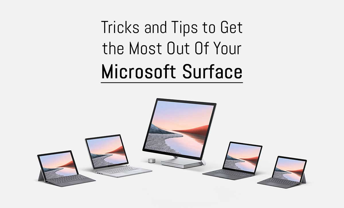 Microsoft Surface Tips and Tricks