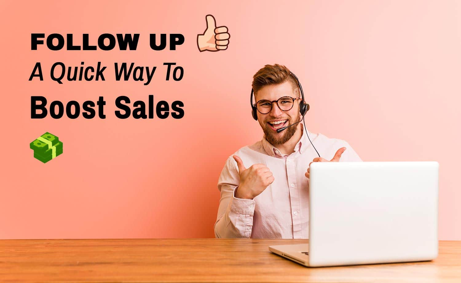 Follow up to boost sales!