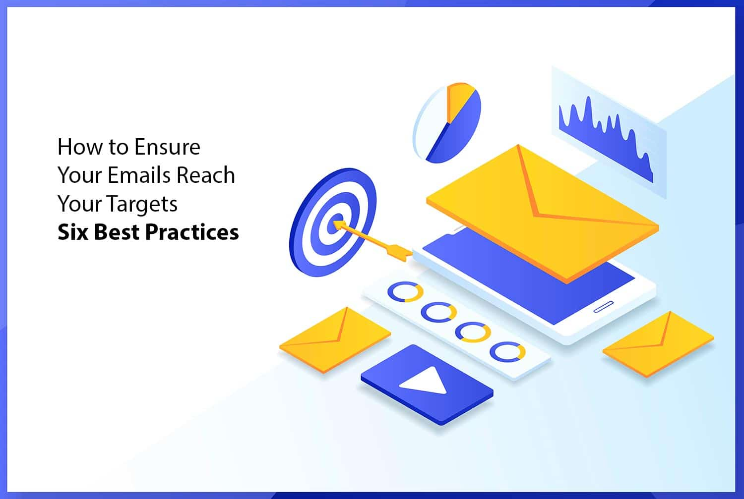 Emails reach your targets